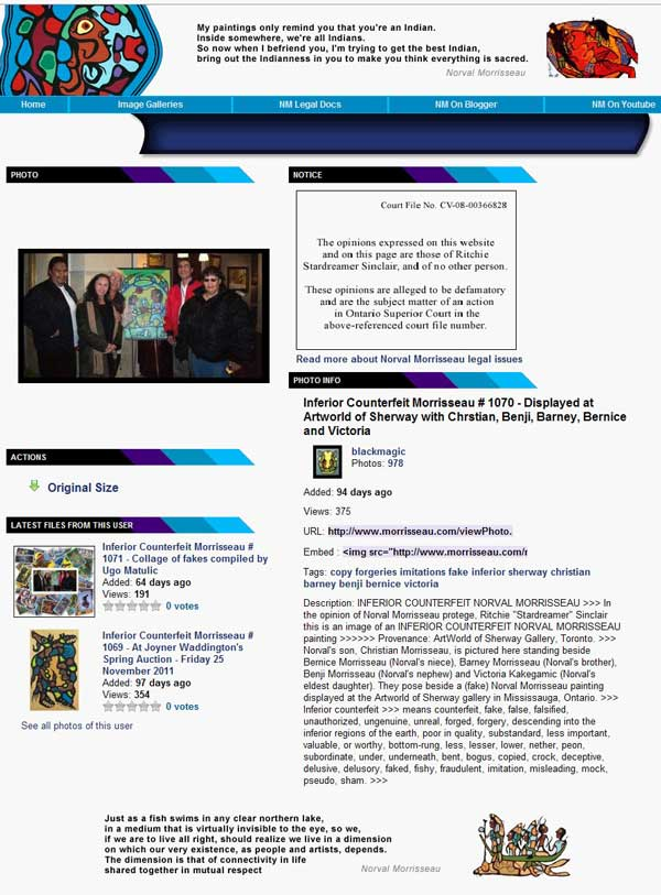 A typical malicious and defamatory page from Ritchie Sinclair, repeated a thousand times with other paintings being sold by Kinsman Robinson Galleries business competitors. As usual the attacks are against named people as much as paintings, with every vile word thrown at them that the Ritchie and his dictionary can dredge up. A special target, of the Toronto-based white guys has always been so-called Indian forgers. Donald Robinson targetedNorval's family as forgers and liars in court.