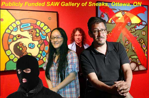 "A collection of sneaky people, at Ottawa's SAW Gallery, maliciously and deliberately attacking reputable business people and Canada's fine art heritage, all funded entirely by the Canadian tax-paying public. Where's the public outrage? I say fire the lot and close down the damn gallery... Let them try and make an honest living on their own dollar... The creepy lawyer, up front, is behind it all, and the multiply-judicially discredited and serial perjurer Ritchie Sinclair (back). But Gallery Director Tam-Ca Vo-Van, without practicing Due Diligence of any kind, just went along for the ride, telling me, with no facts whatsoever, that art dealers are always producing fakes, that of most Morrisseaus that are ""out there"" only a handful are genuine. Her boss, curator Jason St-Laurent told me the same thing, that he knowingly defamed the painting as a fake, because he likes ""risk-taking."" He also betrayed a deep dislike for art galleries who are always maliciously ""threatening"" decent artists with lawsuits if they complain about ""fake"" paintings. With no proof whatsoever, he told me poor Sinclair had been sued 27  (that's 27) times by malicious art dealers. Jason is clearly in La-la Land of tax-payer funded heaven. But facing a libel and defamation lawsuit he had to take down ""Wheel"" and issue a public apology in the Ottawa Citizen. The alternative: lose a lawsuit and spend time in jail, another tax-payer funded heaven... St-Laurent now has established himself as a man who prefers taking his advice from proven malicious creeps, and sneering at Due Diligence. Any organization he heads can face the certainty of being sued, by outraged art collectors and tax payers."