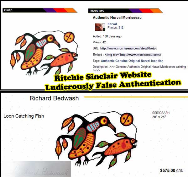 "More idiotic mistakes from Sinclair's website which attacked Morrisseau art. Here he posted as a Morrisseau ""Masterpiece"" a painting Norval never ever had anything to do with. It was painted by Richard Bedwash. But to Sinclair, with no academic fine art credentials of any kind, and no First Nations cultural experience of any kind, one Indian is just like another. Another exposé by Ugo Matulic of the utter and total incompetence of Kinsman Robinson Galleries and its enforcer Ritchie Sinclair. NOTE THAT SINCLAIR POSTED THIS, AND THE PREVIOUS ONE, AS AUTHENTIC FOR FOUR AND FIVE MONTHS OR MORE BEFORE HE REVERSED HIMSELF UTTERLY, AND REMOVING THEM, SO EXPOSING HIMSELF AS THE WORST FINE ART AUTHENTICATOR IN  CANADIAN HISTORY, RIGHT BEHIND THE INSURMOUNTABLE RECORD OF ACHIEVEMENT IN THE SAME CATEGORY BY DONALD ROBINSON."